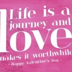 Life is a Journey Valentine's Day Card